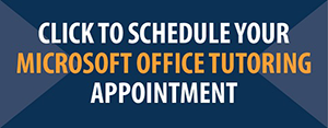 Schedule Microsoft Office Tutoring Appointment